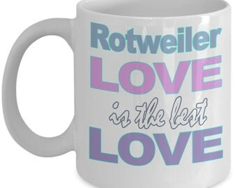 Rotweiler Mug – Rotweiler Gifts – Rotweiler Gift Dog Love Lover Mom Dad Owner Gift - Black White Ceramic Coffee Tea Cup 11 oz 15 oz