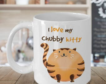Chubby Cat Mug | I Love My Chubby Kitty | Orange Tabby Cat