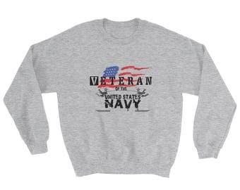 Veteran of the united states Navy Sweatshirt