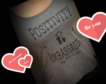 Positivity ambassador- spread love and positivity. Great Workout tank top for yoga. Unique gift for the active superwomen.  Be awesome!