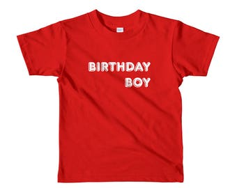 Birthday Boy T-Shirt, Cute, Comfortable, Soft, Affordable, Shirts With Sayings, Graphic TShirt, Mommy, Daddy, Kids, Child, Toddler, Baby