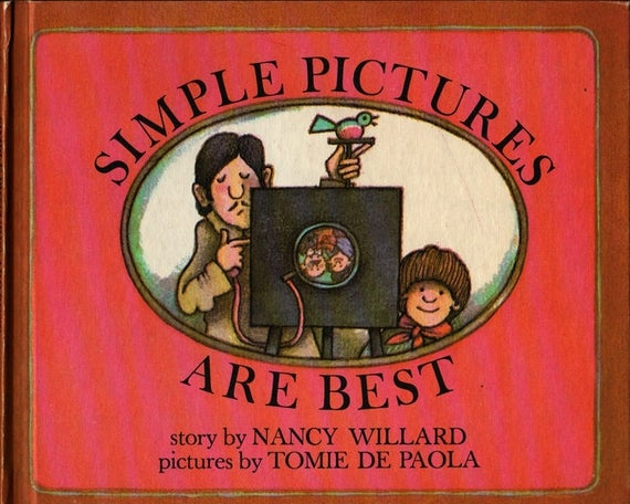 Simple Pictures Are Best + Nancy Willard + Tomie De Paolo + 1977 + Vintage Kids Book