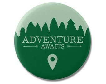 "Adventure Awaits 1.25"" or 2.25"" Pinback Pin Button Badge Travel Quote Gift Adventure Hiking Camping Wilderness Motivational Wanderlust"