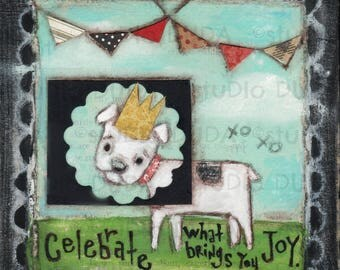 Original Folk Art Painting on Wood -Celebrate Joy - Free Shipping