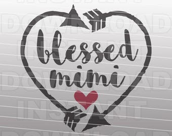 Blessed Nana Heart and Arrows SVG File,Grandma SVG -Commercial & Personal Use- Vector Art for Cricut,Silhouette Cameo,iron on shirt vinyl