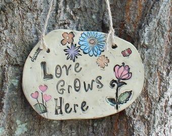 Love Grows Here Ceramic Garden Sign - rose