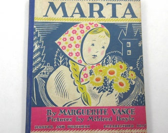 Marta Vintage 1930s Children's Book by Marguerite Vance Illustrated by Mildred Boyle