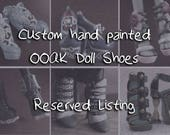 RESERVED LISTING for Roxx - Custom Doll Shoes Painted To Order! Repainted OOAK Shoes for Monster or Ever After Dolls