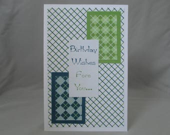 Handcrafted Greeting Card: Birthday Wishes Fore You; Modify for Any Occasion