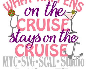 SVG Cut Files What Happens on the Cruise Quote Saying #03 Embellishment MTC SCAL Cricut Silhouette Cutting File