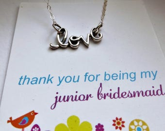 Junior bridesmaid gift, love script necklace, sterling silver, flower girl jewelry