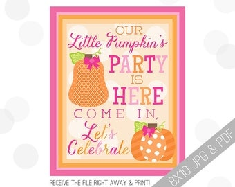 Pumpkin Party Printable Sign | Pumpkin Welcome Sign | Fall Door Sign | Fall Party Welcome | Girly Fall Party | Girl Pumpkin Birthday |