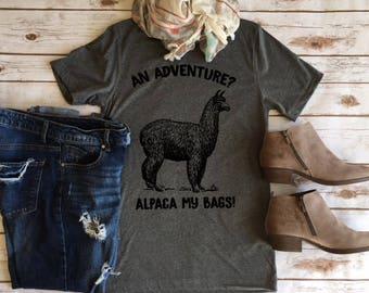 An Adventure?  ALPACA my bags - Funny Animal Pun Tees