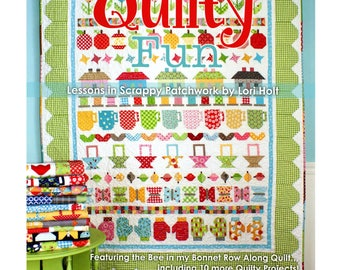 Quilty Fun Lessons In Scrappy Patchwork By Lori