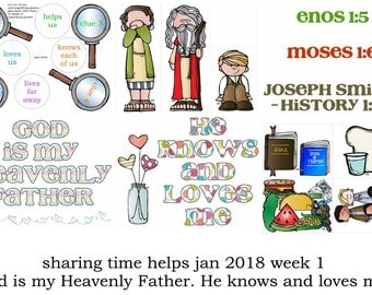 Jan 2018 LDS primary sharing time week 1 God is my Heavenly Father. He knows and loves me.