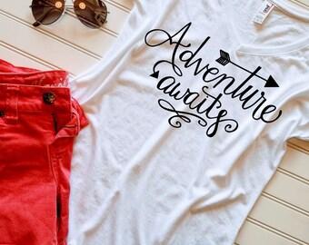 Womens Tshirt, Ladies Tshirt,  Adventure Awaits Tshirt, V-neck shirt, Gift for her, Gift for Mom, Custom tshirt