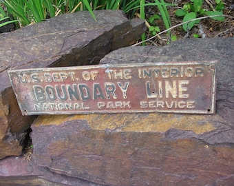 Vintage Metal Sign Obsolete National Park Service Boundary Line Embossed Marker Old Rusty Metal Distressed Paint Camp Decor Wall Decor