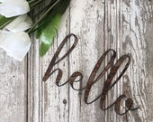 hello Sign    Ready to Ship    Metal Sign    Home Decor    Gallery Wall    Cursive Sign    Rusty Sign    Rusty Metal Word   