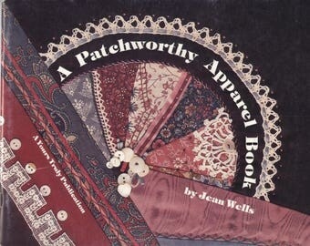 A Patchworthy Apparel Book by Jean Wells - TIB12520