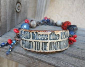 God Bless the USA Proud to be an American Cuff  Bracelet   Boho PotteryRed White Blue