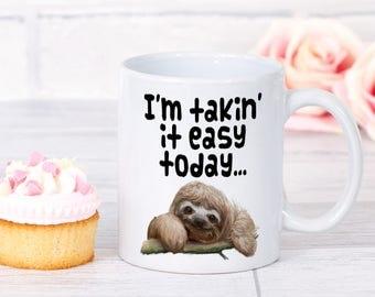 Sloth Coffee Mug - Coffee Mug for Mom - Animal Coffee Mug - Sloth Mug - Sloth Gifts for Her - Sloth Coffee Cup - Funny Coffee Cup