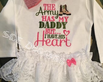 Army Daddy bodysuit with lace ruffle-Army has my daddy but i have his heart outfit for Army baby girl- Army graduation outfit or t shirt
