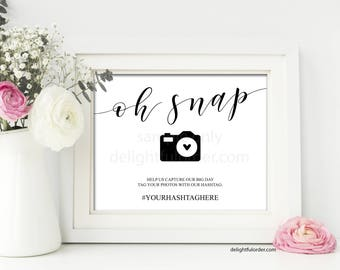 8X10 Editable Wedding Hashtag Sign Template, Instagram Sign, Oh Snap Wedding Sign, Wedding Printable, PDF Editable File, You Print