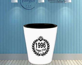 1996 Happy 21st Birthday Shot Glass With Love Quotas Free Ebook