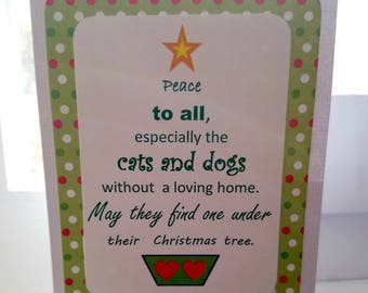 Peace to all, especially all the cats and dogs without a loving home Handmade Greeting Card