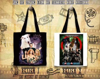 Borzoi Tote Bag/Russian Wolfhound/Borzoi Portrait/Borzoi Art/Custom Dog Portrait/Movie Poster/The Witches of Eastwick/GhostBusters