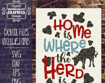 Home is Where the Herd Is with svg, dxf, png, eps Commercial & Personal Use