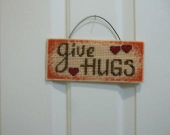 Plastic canvas wallhanging Give Hugs, door hanger, sign, baby's room, country chic, boho chic, kids room