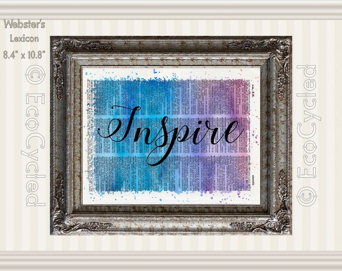 Inspire Inspirational Quote on Vintage Upcycled Dictionary Art Print Book Art Print Recycled meditation art gift peaceful sweet dreams
