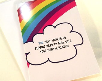 You Have Worked So Hard...Mental Health/Illness Get Well/Encouragement Card + Envelope