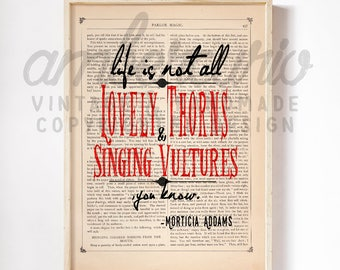 Vultures and Thorns Addams Family Inspired Charles Addams Quote Print on Antique Unframed Upcycled Bookpage
