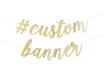 Custom Script Banner in Gold Glitter or Silver Glitter with Metallic Bakers Twine (Letters 3 to 7.5 inches high)