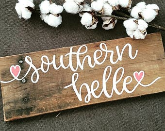 Southern Belle sign, wood signs, Southern signs, southern girl, wood signs sayings, country girl sign, farmhouse sign, Southern farmhouse