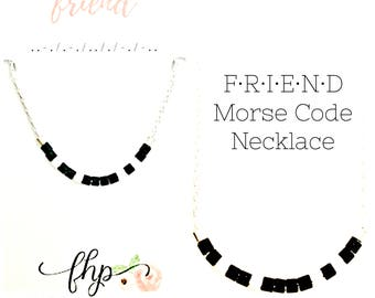 Friend Morse Code Necklace - Custom Friendship Necklace - BFF, Bestie, Going Away Gift - Jewelry for Her - Personalized Birthday - Layering