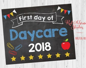 First Day of Daycare sign. PRINTABLE. 1st day of daycare poster. new chalkboard school 2018. instant download.