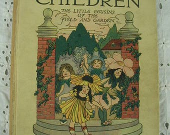 "Antique Children's Book ""Flower Children"" Copyright date 1910, Sixteenth Edition, by Elizabeth Gordon, Drawings M.T. Ross"