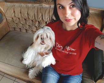 Dog Mom Powered by Wine Ladies' Crewneck T-Shirt - Available in 3 Colors