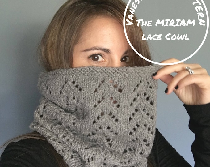 Featured listing image: KNITTING PATTERN - The MIRIAM // Classic Lace Cowl // Includes Written Pattern & Chart // Level: Easy+