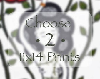 Choose Two 11x14 Prints