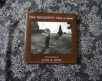The Neugents - Close To Home - David Spear Photography Hardcover Book. Southern Redneck Americana Black And White Photography