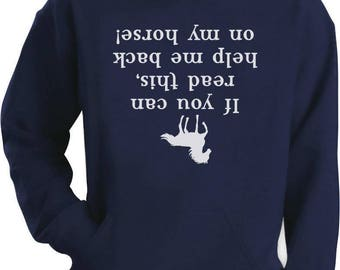 Help Me Back On My Horse Funny Gift Hoodie