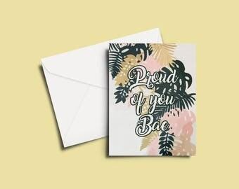 Proud of You Bae Greeting Card