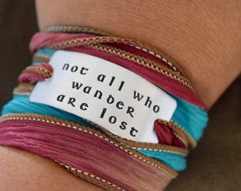 Not All Who Wander Are Lost Hand Stamped Ribbon Wrap Bracelet