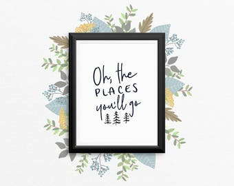 Nursery Art PRINTABLE - Oh, The Places You'll Go - Inspirational - Motivational Art Print - Baby Shower Gift - Black And White - SKU#554