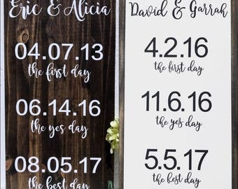 The First Day, The Yes Day, The Best Day Wood Wedding Sign   Engagement Sign