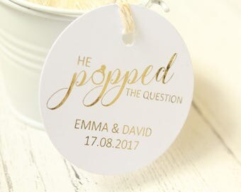 Wedding/Engagement 'He Popped the Question' Favour Tag personalised with names and date in Gold/Silver/Champagne Gold/Rose Gold/Colour Foils